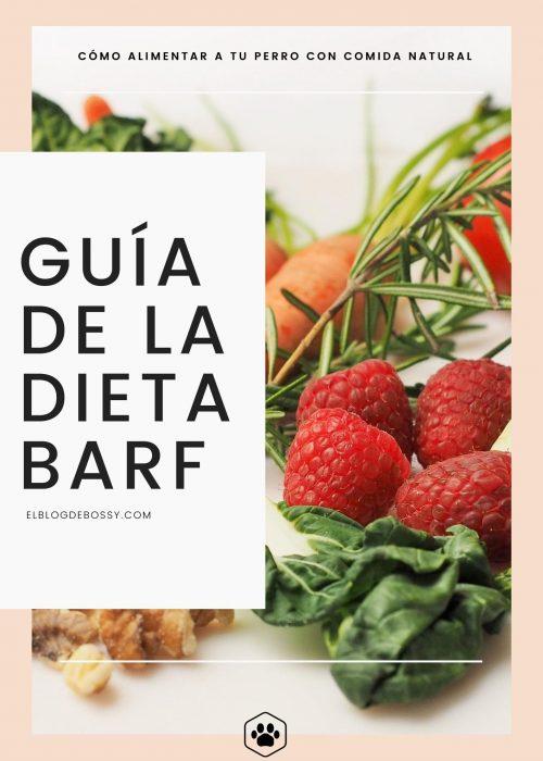 Guia de la dieta BARF - El blog de Bossy